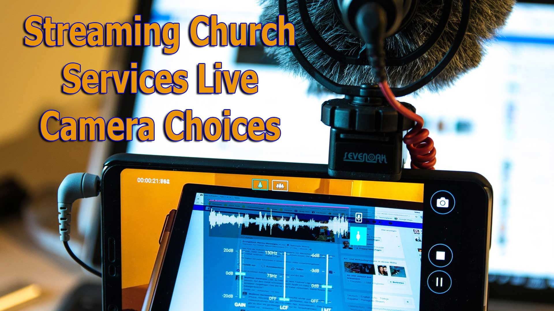 streaming church services live camera choices