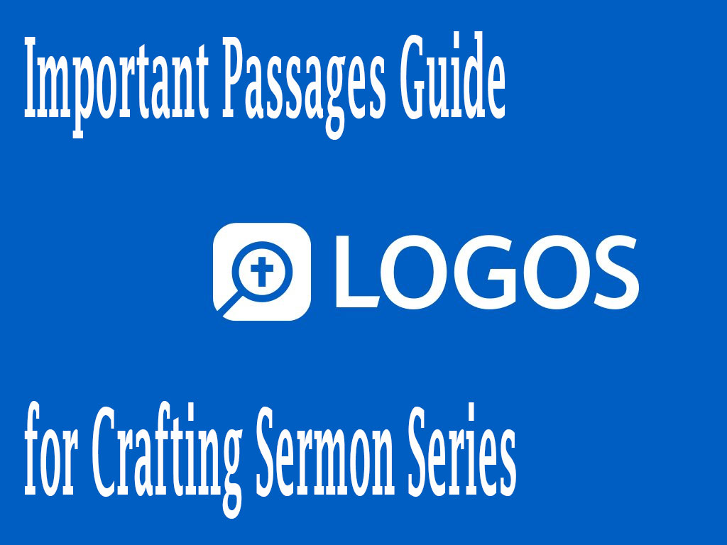 important passages guide for sermon series
