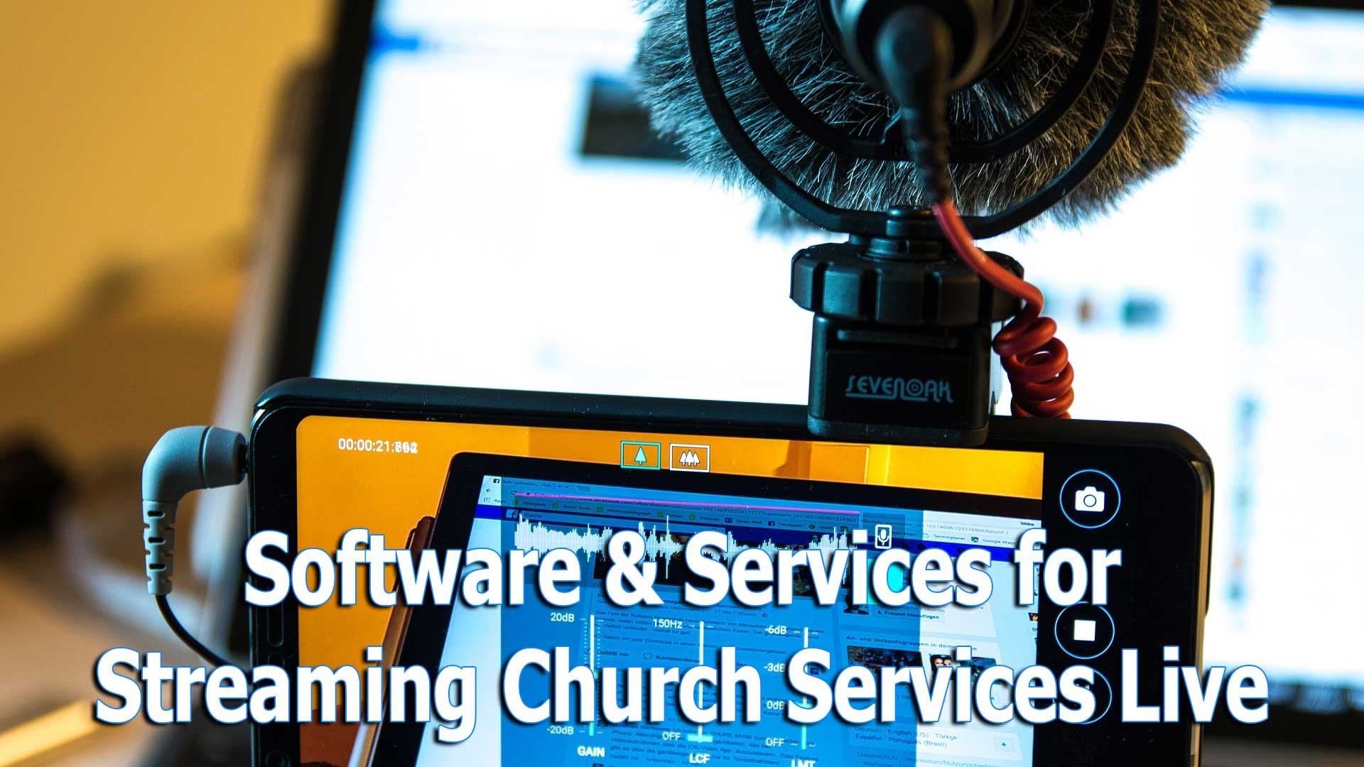 software-for-streaming-church-services-live