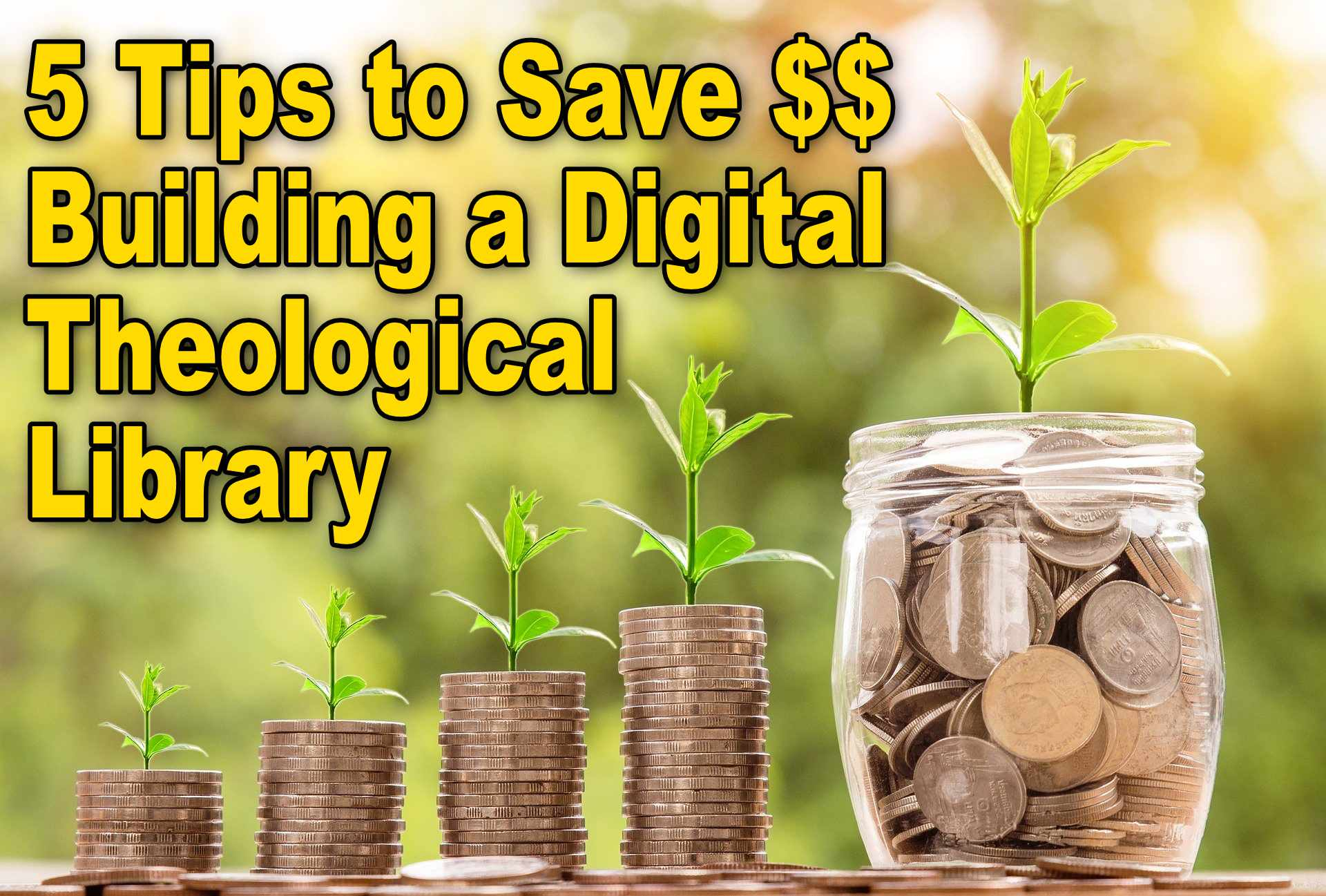 save money digital theological library