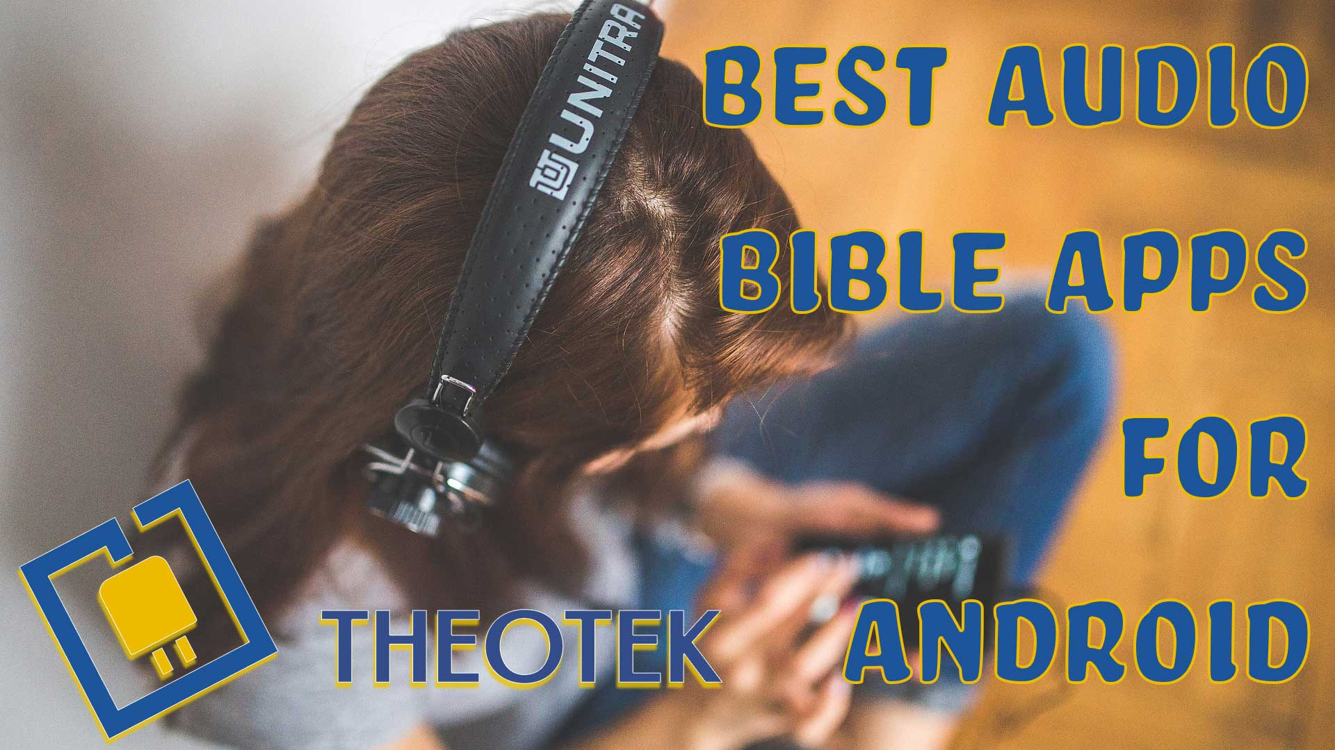 best audio bible apps for andoird